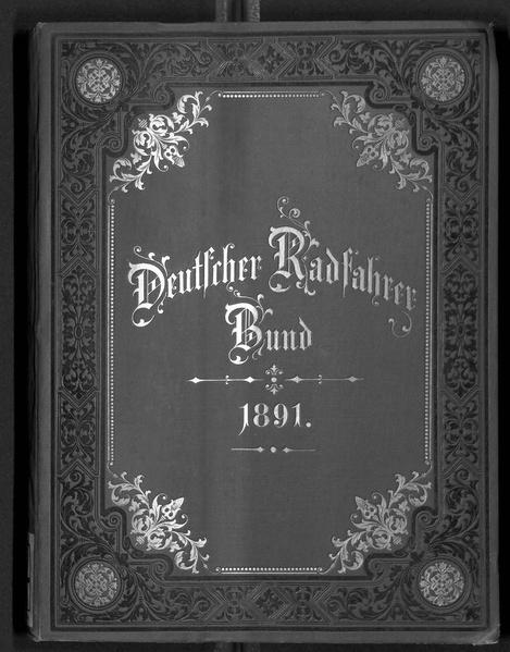 Deutscher Radfahrer-Bund, Jahrgang 1891 (Fachzeitschrift, Auszüge)