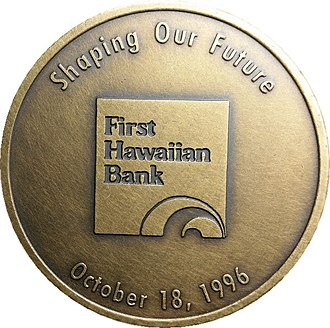 First Hawaiian Center - Image: First Hawaiian Center Dedication Medal Reverse