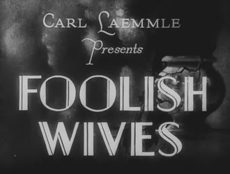 Fail:Foolish Wives (1922).webm