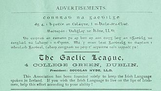 "Conradh na Gaeilge - Advertisement for the Gaelic League in the Gaelic Journal, June 1894. The English text reads ""This Association has been founded solely to keep the Irish Language spoken in Ireland. If you wish the Irish Language to live on the lips of Irishmen, help this effort according to your ability!"""