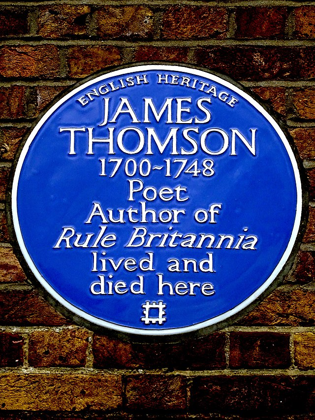 James Thomson blue plaque - James Thomson 1700-1748 poet, author of Rule Britannia lived and died here