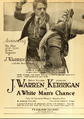 J Warren Kerrigan A White Man's Chance Film Daily 1919.png