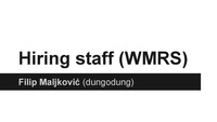 Lightening Talk - WMRS - Hiring staff.pdf