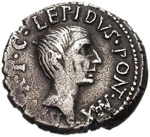"Marcus Aemilius Lepidus (triumvir) - Coin depicting Lepidus. The inscription is ""III VIR R P C LEPIDUS PONT MAX"", shorter for ""tresviri rei publicae constituendae Lepidus Pontifex Maximus"", meaning ""One of Three Men for the Regulation of the Republic, Lepidus, Chief Pontiff""."