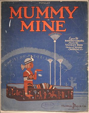 "Vincent Rose - Sheet music of ""Mummy Mine,"" a novelty song co-written by Rose and Leonard Coburn in 1918."