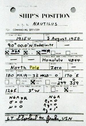 Farthest North - Navigator's report: Nautilus, 90N, 19:15U, 3 August 1958, zero to North Pole