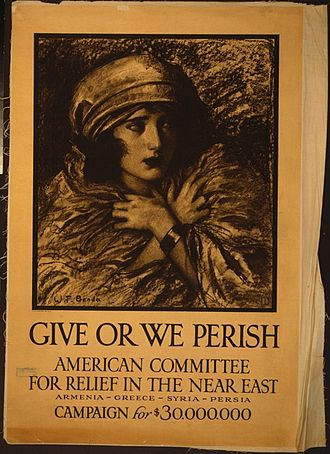 Near East Foundation - Give or we perish campaign poster of the American Committee for Relief in the Near East (ACRNE)