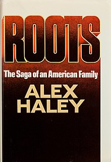 <i>Roots: The Saga of an American Family</i> Novel by Alex Haley