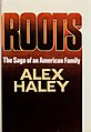 Roots The Saga of an American Family (1976 1st ed dust jacket cover).jpg