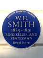 W. H. SMITH 1825-1891 BOOKSELLER AND STATESMAN lived here.jpg