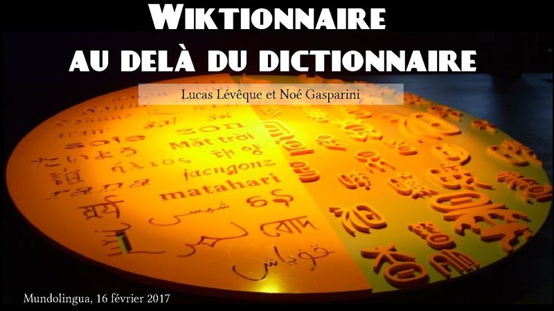 File:Wiktionnaire Conf Mundolingua 2017.pdf