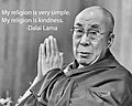 """""""My religion is very simple"""" """"My religion is kindness"""" quotations by 14th Dalai Lama of Tibet (26235720591) (cropped).jpg"""