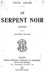 Paul Adam: Le Serpent noir
