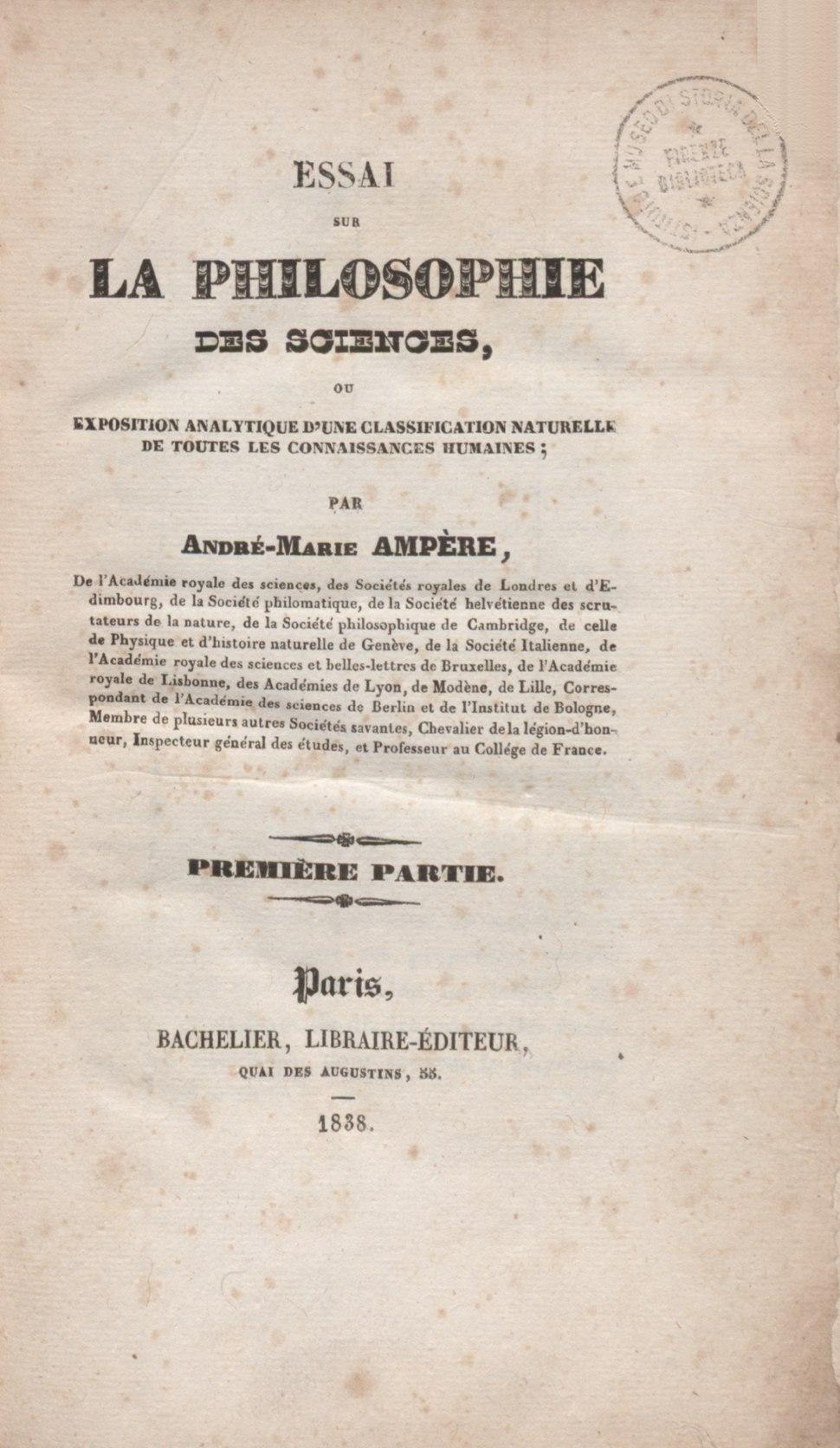Ampère - Essai sur la philosophie des sciences, 1838 - 3912601 323893 1 00011