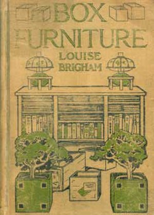 Louise Brigham - The cover of Brigham's 1909 book on creating furniture from packing crates.