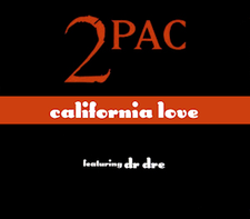 """California Love"" earned Dr. Dre his first number one spot on the Billboard Hot 100 and two Grammy nominations California Love (1995), by Tupac Shakur.png"