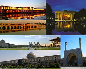 Clockwise from top: Image of the World Square, Khaju Bridge, Vank Cathedral, Thirty Three Bridge, Shah Mosque, and the Forty Columns Pavilion.