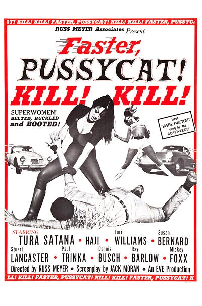 Picture of a movie: Faster, Pussycat! Kill! Kill!