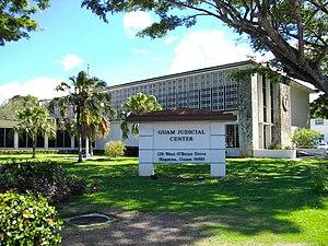 Supreme Court of Guam - The Guam Judicial Center; the Supreme Court of Guam is on the third floor of the building
