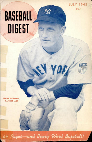 Hank Borowy - Borowy on the front page of Baseball Digest, 1945