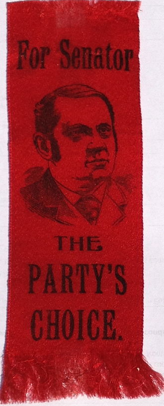 "1898 United States Senate election in Ohio - Campaign lapel ribbon urging the election of Hanna ""The Party's Choice"""