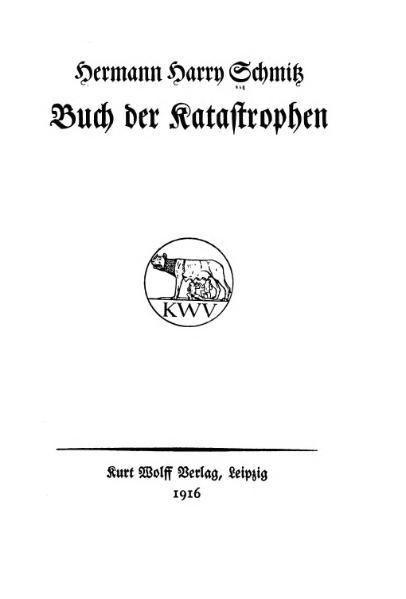 File:Hermann Harry Schmitz-Buch der Katastrophen-1916.djvu