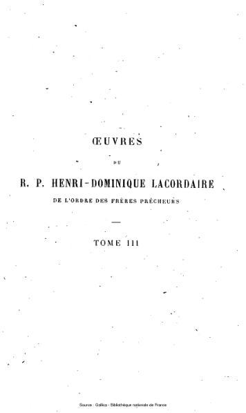 File:Lacordaire - Œuvres du R.P. Henri-Dominique Lacordaire, tome 3 - Conférences de Notre-Dame de Paris.djvu