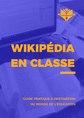 Livret Wikipédia en classe - Wikimédia France.pdf
