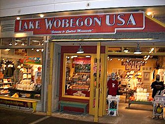 "Lake Wobegon - A real Lake Wobegon, USA ""Gateway to Central Minnesota"" retail store at Mall of America in Minnesota, prior to 2009"
