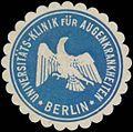 Siegelmarke Universitäts-Klinik für Augenkrankheiten Berlin W0365098.jpg