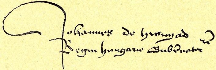 Signature of János Hunyadi