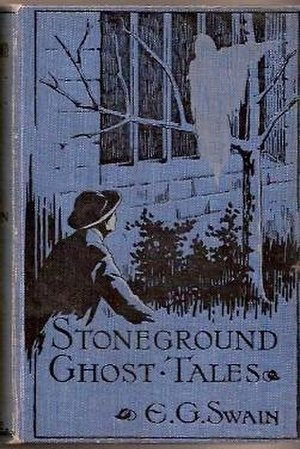 E. G. Swain - 1912 original cover of The Stoneground Ghost Tales.