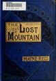 The lost mountain - a tale of Sonora (IA lostmountaintale00reidrich).pdf
