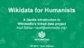 Wikidata for Humanists A Gentle Introduction to Wikimedia's linked data project.pdf