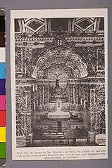 Altar - Mor da Igreja de São Francisco de Assis, na Cidade do Salvador, Onde a Arte Religiosa Luso - Brasileira Tem uma de Suas Mais Impressionantes Demonstrações de Grandeza