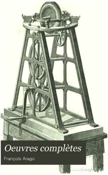File:Arago - Œuvres complètes de François Arago, secrétaire perpétuel de l'académie des sciences - Astronomie populaire, tome 3.djvu