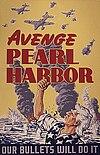 """Amerikalıların intikamı: Afişte """"Pearl Harbor intikamı- mermilerimiz bunu yapacak"""" yazmakta)."""