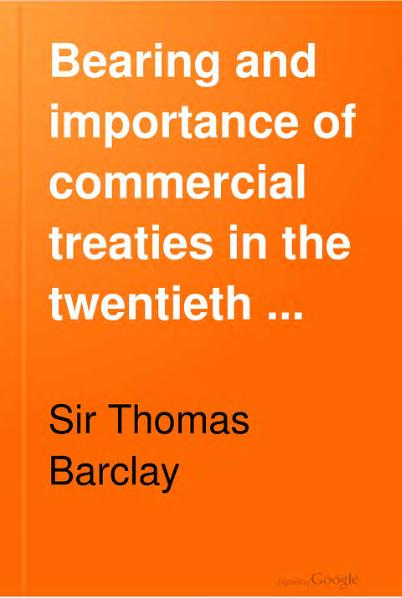 File:Bearing and Importance of Commercial Treaties in the Twentieth Century, 1906.djvu