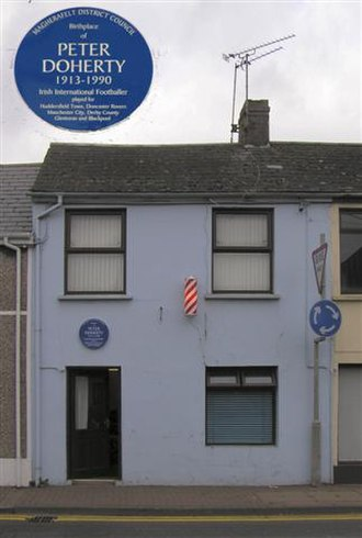 Peter Doherty (footballer) - A plaque marks the birthplace of Doherty in Magherafelt.
