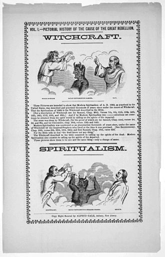 Spiritualism - Spiritualism was equated by some Christians with witchcraft. This 1865 broadsheet, published in the United States, also blamed spiritualism for causing the American Civil War.
