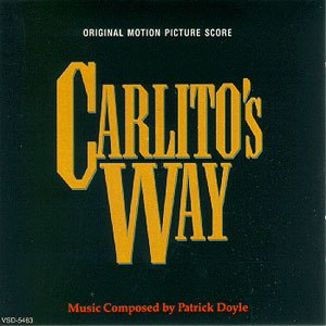 Carlito's Way - Image: Carlito's Way Score Cover