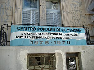 Dirty War - A former illegal detention center in the headquarters of the provincial police of Santa Fe, in Rosario, now a memorial