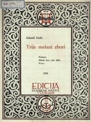 Emil Adamič: Trije mešani zbori