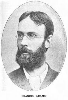 Francis Adams (writer) English essayist, poet, dramatist, novelist and journalist
