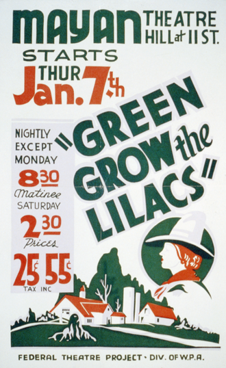 Green Grow the Lilacs (play) - Poster for a 1937 Federal Theatre Project production of Green Grow the Lilacs
