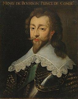 Henri, Prince of Condé (1588–1646) Prince of Condé