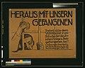 Heraus mit unsern Gefangenen! Tretet alle dem Volksbund zum Schutze der deutschen Kriegs- u. Zivilgefangenen bei! LCCN2004665995.jpg