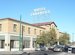 History of Tucson, Arizona - Hotel Congress, in downtown Tucson.
