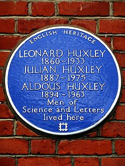 Leonard huxley 1860 1933 julian huxley 1887 1975 aldous huxley 1894 1963 men of science and letters lived here