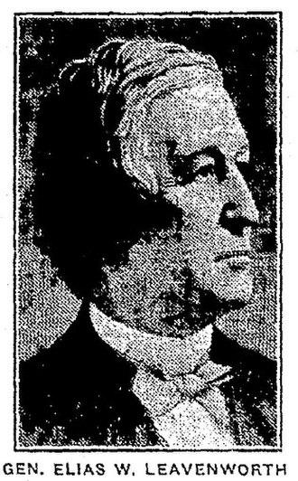 Elias W. Leavenworth - General Elias W. Leavenworth - Twice mayor of Syracuse, New York, Syracuse Herald, May 31, 1925